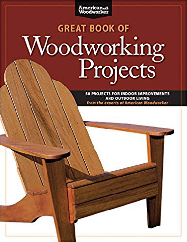 Great Woodworking Projects Book